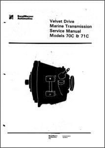 Borg Warner 70C Marine Transmission Gearbox Service Manual