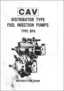 CAV DPA Injection Distrbutor Pump Instruction Book