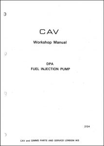 CAV DPA Diesel Injection Pump Workshop Manual