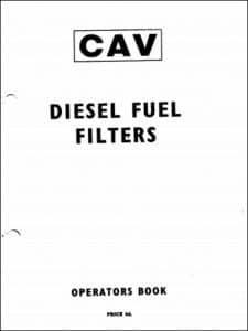 CAV diesel fuel Filters Operators Book