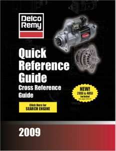 Delco Remy Quick Reference Guide 2009