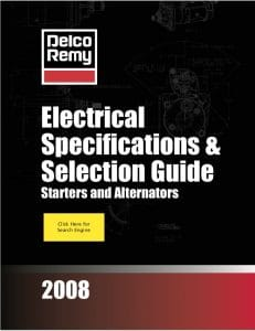 Delco Remy Starter Alternator Selection Guide 2008