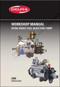 Delphi DP200 Injection Pump Workshop Manual 2008