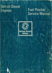 Detroit Diesel 8.2L Fuel Pincher Service Manual
