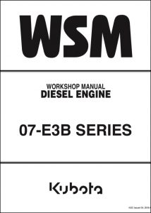 Kubota 07DI-E3B diesel engine Workshop Manual