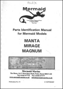 Mermaid Marine Manta, Mirage and Magnum Parts Identification Manual
