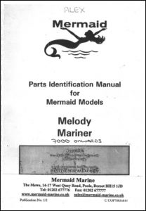 Mermaid Marine Melody Serial number 7000 onwards Parts Identification Manual
