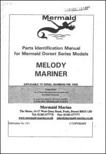 Mermaid Marine Melody Serial numbers pre 7000 Parts Identification Manual