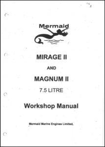 Mermaid Marine Mirage II, Magnum II diesel engines Workshop Manual
