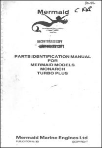 Mermaid Marine Monarch diesel engine engine Serial numbers from 7000 Parts Identification Manual
