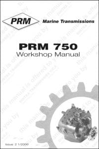 PRM marine transmission 750 Workshop manual