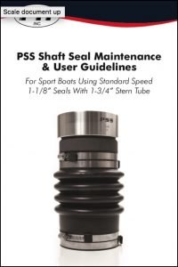 PSS shaft seals Sport Boat Guidelines
