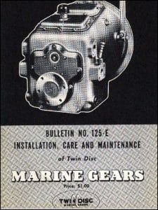 Twin Disc Marine Transmission MG55 Care Bulletin 125-E