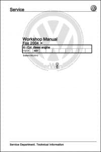 VW Fox 2004 Diesel Engine Workshop Manual