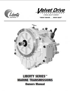 Velvet Drive Liberty Series Marine Diesel Transmission Owners Manual