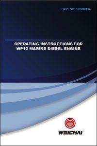 Weichai WP12 Marine Diesel Engine Operating Instructions